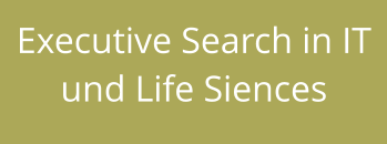 Executive Search in IT und Life Siences